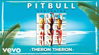 Pitbull Feat. Theron Theron - Free Free Free (Official Video) ( 2018 )