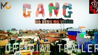 Telugu short film | cinematic trailer | GANG NO HERO NO VILLAN | - YOUTUBE