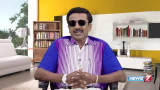 """Theervugal 20-06-2016 """"One must be able to control enemy"""" – NEWS 7 TAMIL Show"""