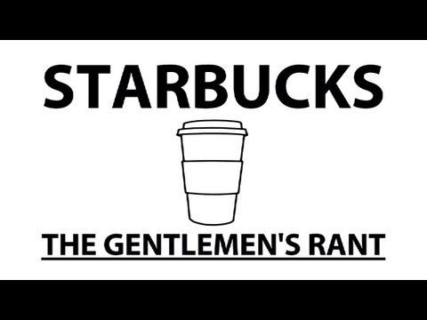The Gentlemen's Rant: Starbucks