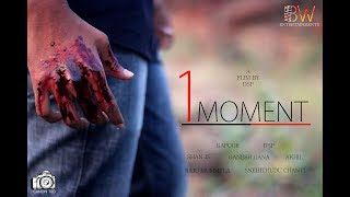 1 Moment || Telugu Short Film 2017 || Written & Directed by Durga Sri Prasad - YOUTUBE