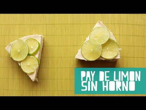 Pay de Limón Sin Horno  (Juno)
