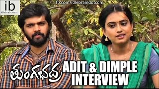 Adith & Dimple interview about Tungabhadra - idlebrain.com - IDLEBRAINLIVE