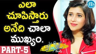 Actress Mannara Chopra Exclusive Interview - Part #5 || Anchor Komali Tho Kaburlu - IDREAMMOVIES