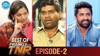 Best of Frankly With TNR | Episode 2 | Geetha Madhuri | Bithiri Sathi | Sekhar Master - IDREAMMOVIES