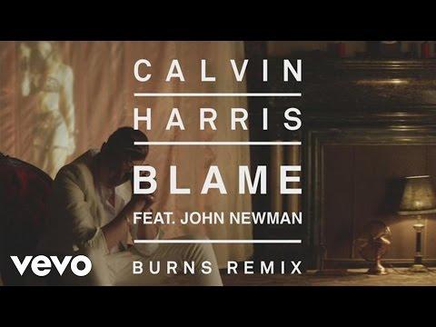 Calvin Harris feat. John Newman - Blame (Burns Remix) [Audio]