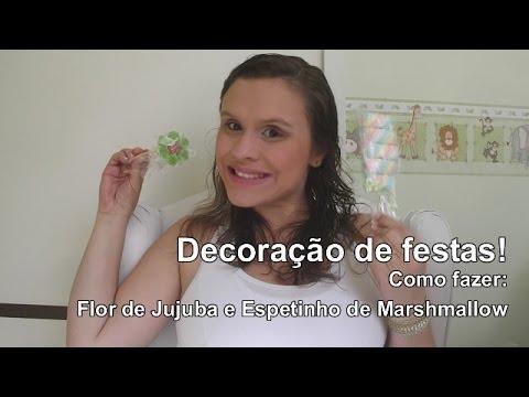 Decoração de festas: Flor de Jujuba e Espetinho de Marshmallow