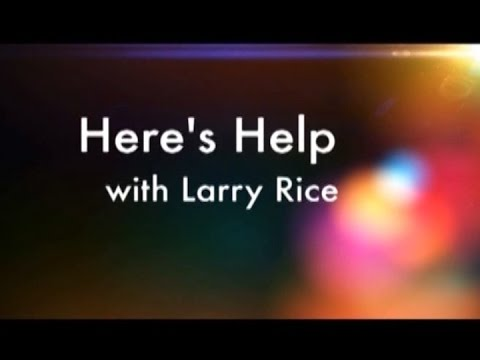 Here's Help with Larry Rice - Lives Transformed