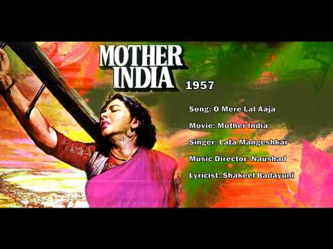 O Mere Laal Aa Jaa - Mother India 1957 - Lata Mangeshkar - Music By Naushad