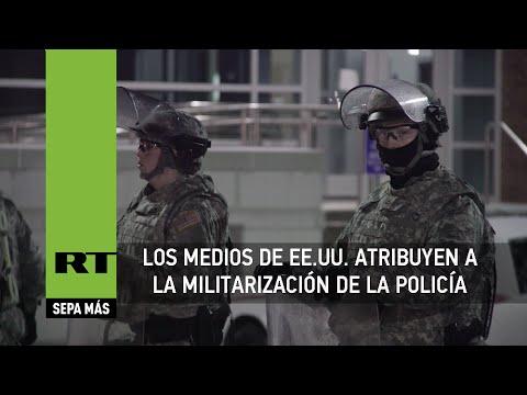 """EE.UU.: """"Los medios estadounidenses ayudan a la militarización de la Policía"""""""