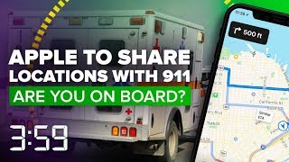 Apple will share your locations with 911 responders  (The 3:59, Ep. 415) - CNETTV