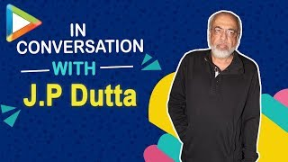 """J.P.Dutta: """"I was the first one to say that PAKISTAN is the enemy"""" - HUNGAMA"""