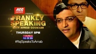Frankly Speaking with Arnab I Raj Thackeray - Promo 1 - TIMESNOWONLINE