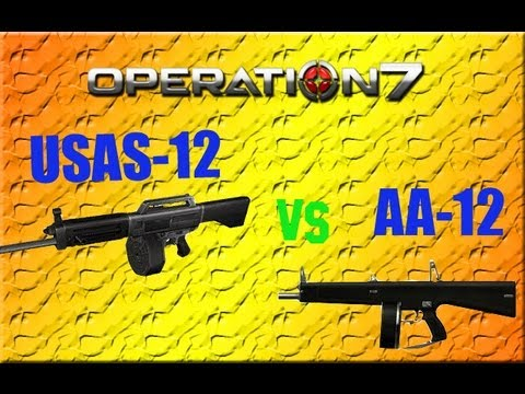 Operation 7 : USAS-12  VS  AA-12