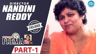 Director Nandini Reddy Exclusive Interview Part #1 || Dialogue With Prema || Celebration Of Life - IDREAMMOVIES