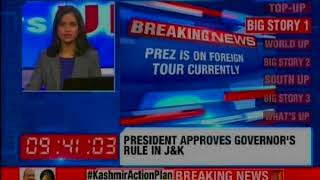 President Ramnath Kovind given approval for guv rule in J&K with immediate effect - NEWSXLIVE