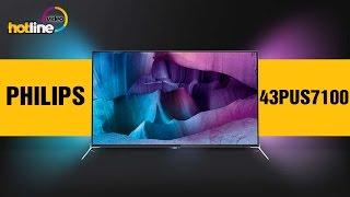 Philips 43PUS7100 – обзор 4K UHD телевизора на базе ОС Android