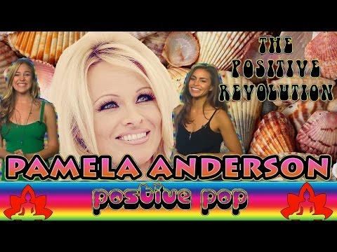 Pamela Anderson Is The Hottest Activist on The Positive Revolution Presents Positive Pop