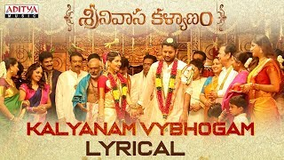 Kalyanam Vybhogam Lyrical | Srinivasa Kalyanam Songs | Nithiin, Raashi Khanna - ADITYAMUSIC