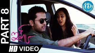 Ishq Telugu Movie Part 8 | Nithin, Nithya Menon | Anup Rubens - IDREAMMOVIES