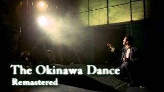 Royalty FreeDowntempo:The Okinawa Dance Remastered