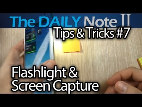 Galaxy Note 2 Tips & Tricks (Episode 7: Different LED Flashlight Intensities, Screen Capture)