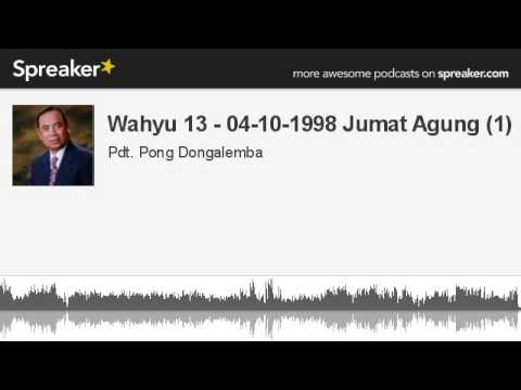 Wahyu 13 - 04-10-1998 Jumat Agung (1) (made with Spreaker)