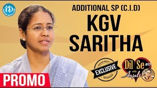 Addl SP (CID) KGV Saritha Exclusive Interview - Promo || Dil Se With Anjali #117 - IDREAMMOVIES