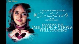INSTALOVE    New Short Film 2017    Directed by Rohan Putnuri - YOUTUBE