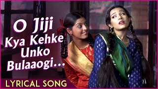 O Jiji Kya Kehke Unko Bulaaogi | Lyrical Song | Vivah Hindi Movie | Shahid Kapoor, Amrita Rao - RAJSHRI