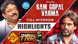 Director Ram Gopal Varma Interview Highlights || Frankly With TNR #25 || Talking Movies With iDream - IDREAMMOVIES