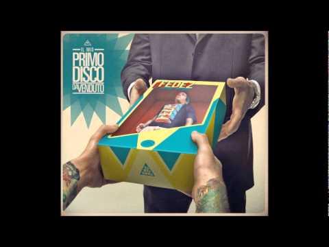 05 Fedez -  Blues ft. Gue' Pequeno & Marracash prod. Deleterio - IL MIO PRIMO DISCO DA VENDUTO