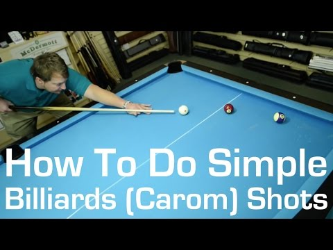 How to do a Simple Billiards (Carom) Shots