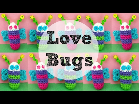 How To Crochet Love Bugs, Episode 375