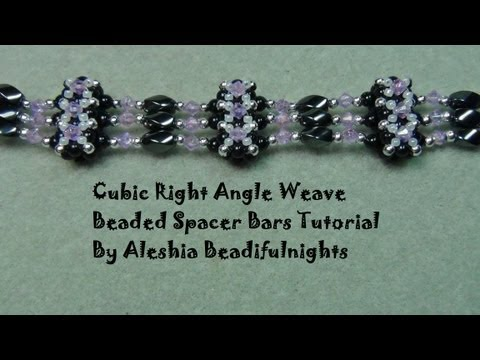 Cubic Right Angle Weave Beaded Spacer Bars Tutorial