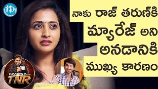 Lasya About Her Marriage Rumors With Raj Tarun || Frankly With TNR || Talking Movies With iDream - IDREAMMOVIES
