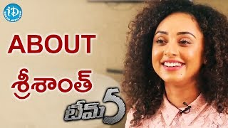 Pearle Maaney About Sreesanth || Talking Movie With iDream || #Team5 - IDREAMMOVIES