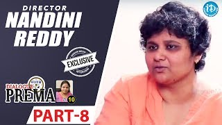 Director Nandini Reddy Exclusive Interview Part #8 || Dialogue With Prema || Celebration Of Life - IDREAMMOVIES