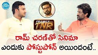Ram Charan Project Details Revealed by Merlapaka Gandhi | Frankly With TNR | iDream Telugu Movies - IDREAMMOVIES