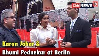 Karan Johar and Bhumi Pednekar at Berlin Film Festival | CNN News18 - IBNLIVE
