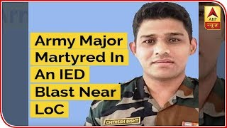 Army Major Martyred In An IED Blast Near LoC - ABPNEWSTV