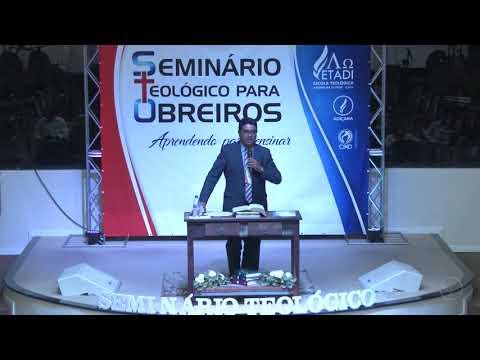 Seminário teológico para obreiros - Pr. Alan Brizotti - Palestra 04 - 22 09 2018