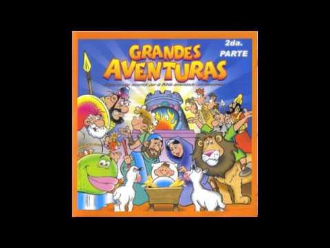 Grandes Aventuras de la Biblia 2 - Música Cristiana para Niños