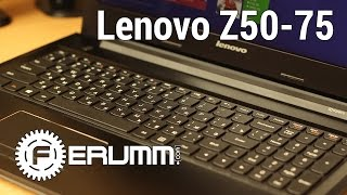 Lenovo Z50-75 подробный обзор ноутбука. Все особенности Lenovo Z50-75 от FERUMM.COM
