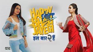 Happy Phirr Bhag Jayegi | Sonakshi Sinha | Diana Penty - IANSLIVE