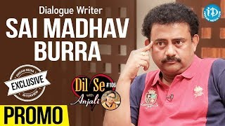 Dialogue Writer Sai Madhav Burra Exclusive Interview - Promo || Dil Se With Anjali #106 - IDREAMMOVIES