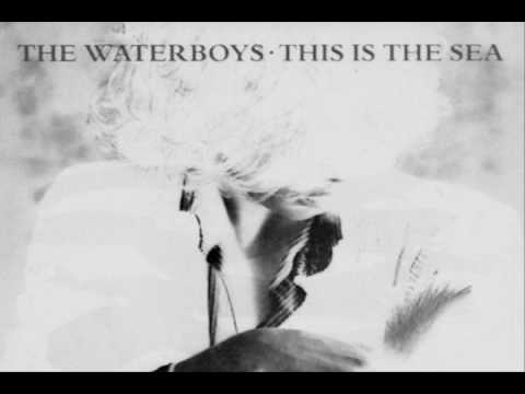 The Waterboys This Is The Sea 1985