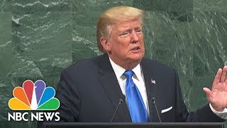 At U.N., President Donald Trump Blasts 'Rogue Regimes' Of North Korea, Iran And Syria | NBC News - NBCNEWS