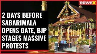 Sabarimala Battle: 2 days before Sabarimala opens gate, BJP stages massive protests - NEWSXLIVE