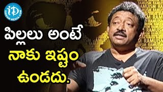 Director Ram Gopal Varma To Respond On Children | Ramuism 2nd Dose - IDREAMMOVIES